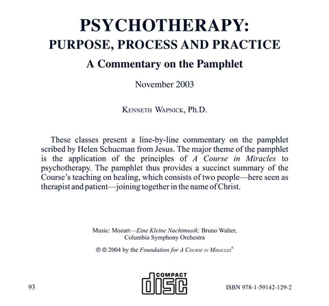 Psychotherapy: Purpose, Process and Practice: A Commentary on the Pamphlet [CD]