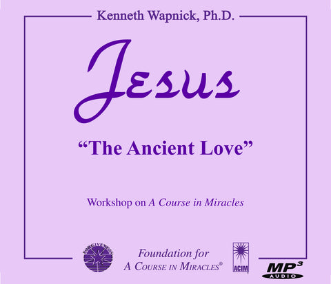 "Jesus: ""The Ancient Love"" [MP3]"