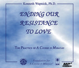 Ending Our Resistance to Love [AUDIOBOOK]