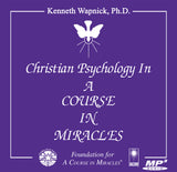 Christian Psychology in A Course in Miracles [AUDIOBOOK]