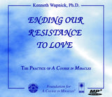 Ending Our Resistance to Love [MP3CD]