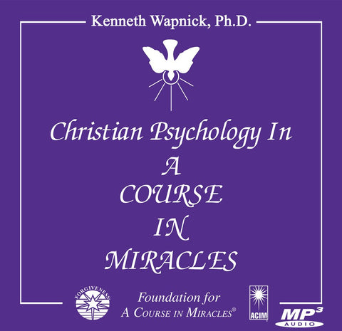 "Christian Psychology in ""A Course in Miracles"" [MP3CD] - Audiobook"