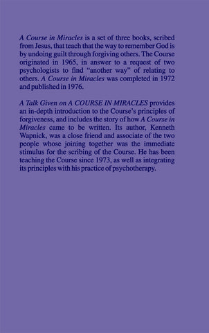 "A Talk Given on ""A Course in Miracles"": An Introduction [BOOK]"