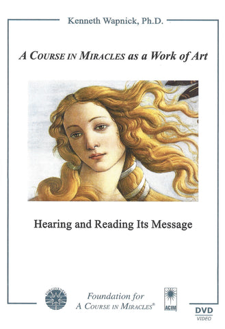 """A Course in Miracles"" as a Work of Art: Hearing and Reading Its Message [DVD]"