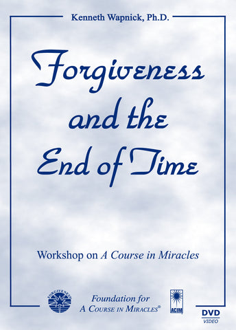 Forgiveness and the End of Time [DVD]