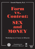 Form versus Content: Sex and Money [DVD]