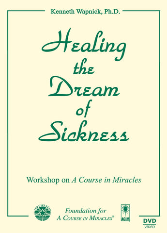 Healing the Dream of Sickness [DVD]