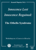 Innocence Lost - Innocence Regained: The Othello Syndrome [DVD]