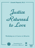 Justice Returned to Love [DVD]