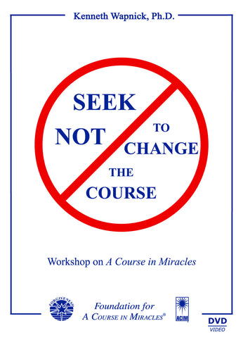 Seek Not to Change the Course [DVD]