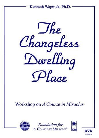 The Changeless Dwelling Place [DVD]