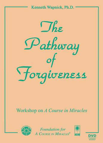 The Pathway of Forgiveness [DVD]