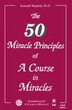 "The Fifty Miracle Principles of ""A Course in Miracles"" [EPUB]"