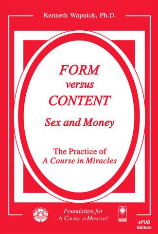 Form versus Content: Sex and Money [EPUB]