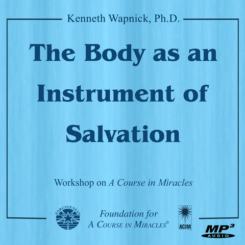 The Body as an Instrument of Salvation [MP3]