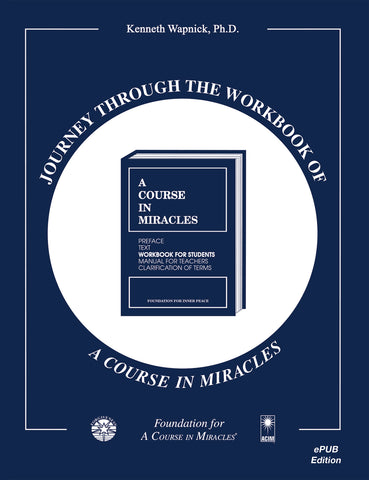 Journey through the Workbook of A Course in Miracles [EPUB]