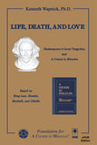"Life, Death, and Love: Shakespeare's Great Tragedies and ""A Course in Miracles"" [EPUB]"