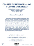 Classes on the Manual for Teachers of A Course in Miracles [MP4]