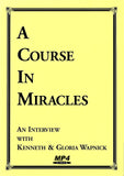 """A Course in Miracles"": An Interview with Kenneth and Gloria Wapnick [MP4]"