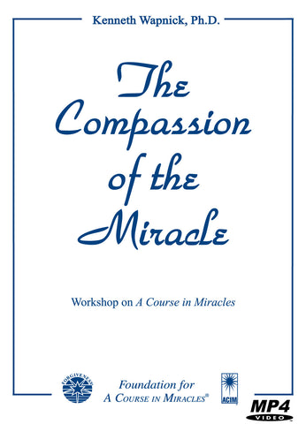 The Compassion of the Miracle [MP4]