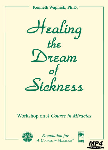 Healing the Dream of Sickness [MP4]