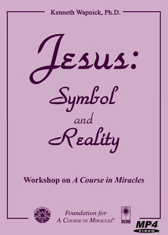 Jesus: Symbol and Reality [MP4]