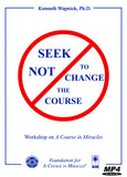Seek Not to Change the Course [MP4]