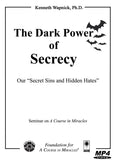 "The Dark Power of Secrecy: Our ""Secret Sins and Hidden Hates"" [MP4]"