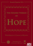 The Golden Thread of Hope [MP4]
