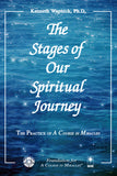 The Stages of Our Spiritual Journey [BOOK]