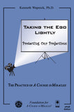 Taking the Ego Lightly: Protecting Our Projections [EPUB]