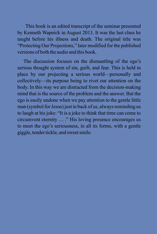 Taking the Ego Lightly: Protecting Our Projections [BOOK]