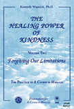 The Healing Power of Kindness-Vol. 2 Forgiving Our Limitations [EPUB]