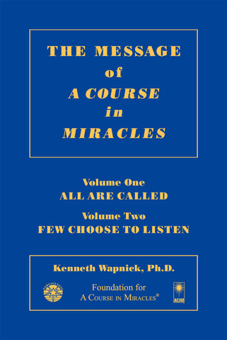 The Message of A Course in Miracles [BOOK]