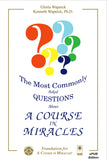"The Most Commonly Asked Questions About ""A Course in Miracles"" [EPUB]"