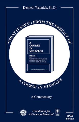 """What It Says"": From the Preface of ""A Course in Miracles"" [EPUB]"