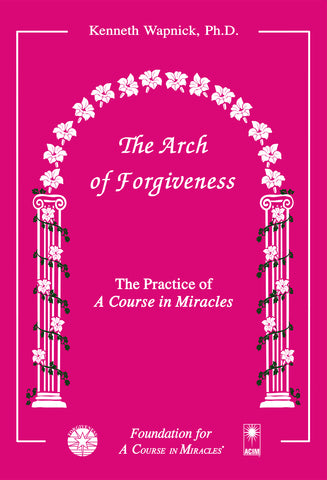 The Arch of Forgiveness [BOOK]