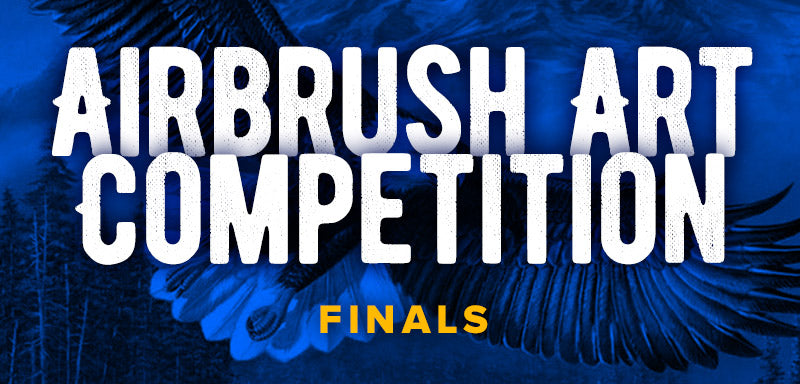 Airbrush Art Competition - FINALS!