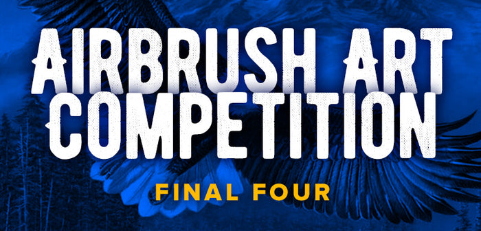 Airbrush Art Competition - FINAL FOUR