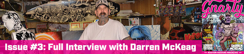 Issue #3: Full Interview with Darren McKeag