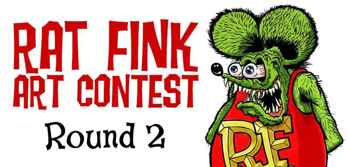 Rat Fink Art Contest - Round 2