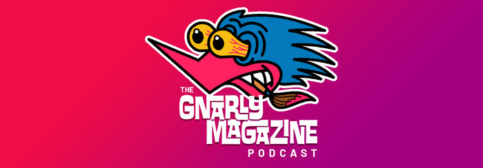 The Gnarly Magazine Podcast is Now Live!