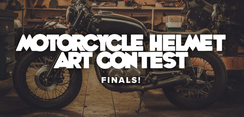 Motorcycle Helmet Art Contest - FINALS!