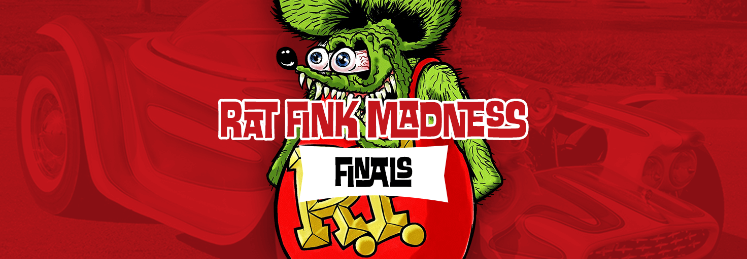 Rat Fink Madness Art Contest - FINALS