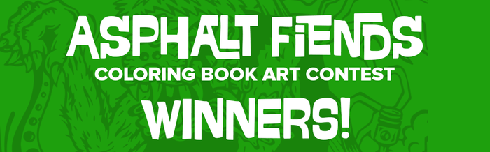 Asphalt Fiends Coloring Book Contest Winners
