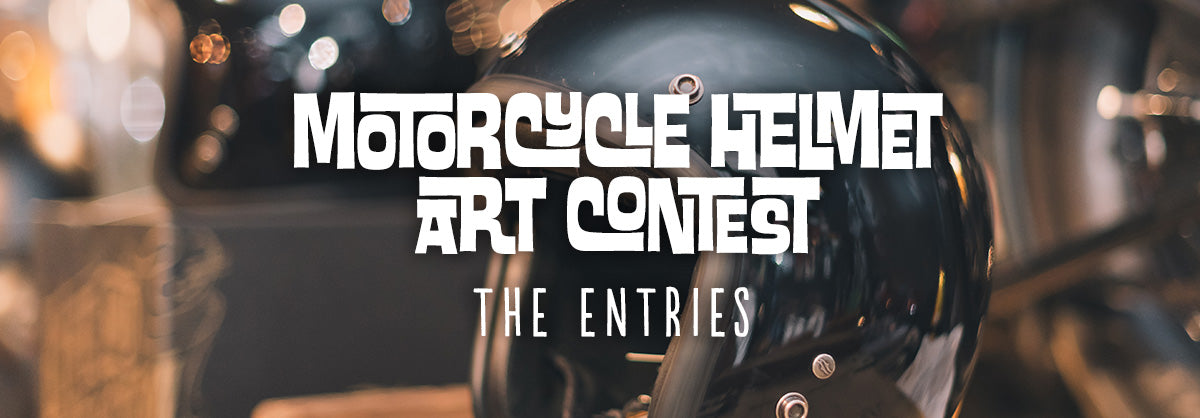 Motorcycle Helmet Art Contest - ENTRIES