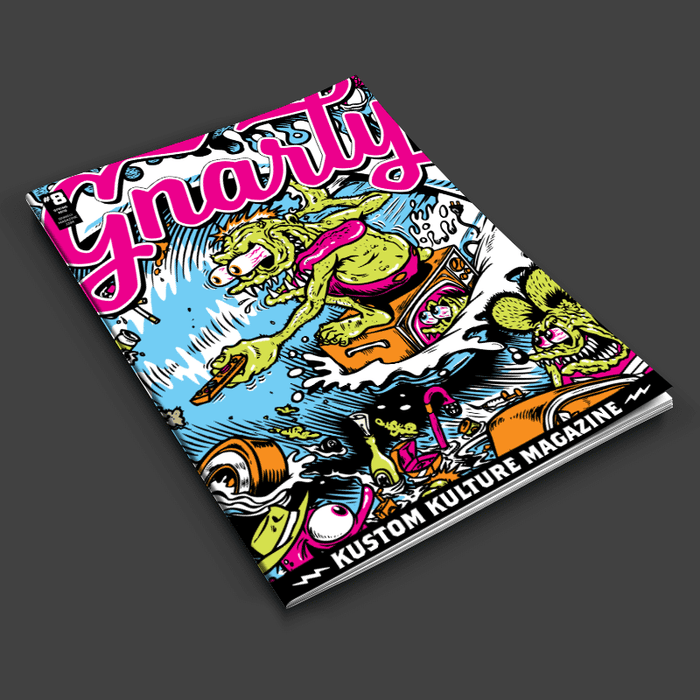 Gnarly Magazine - Issue #8 - Spring 2019