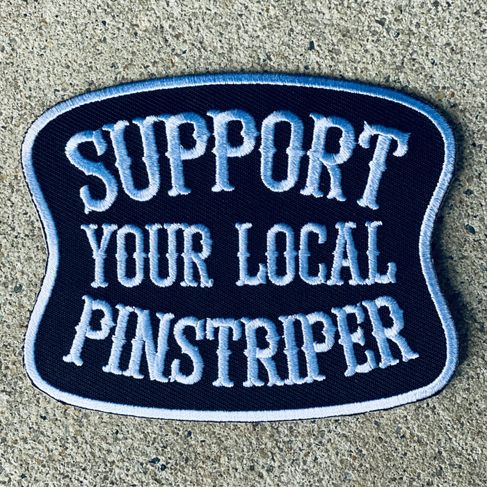 Support Your Local Pinstriper patch