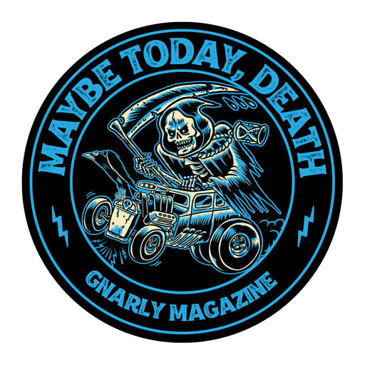 Maybe Today, Death Sticker