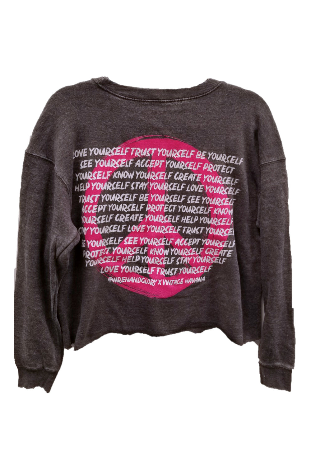 "WREN AND GLORY X VH - NEW BURNOUT ""PEACE AND LOVE YOURSELF"" CREWNECK"